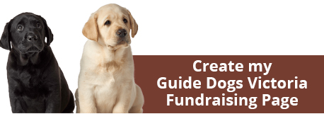 Start Guide Dogs Fundraising Page here